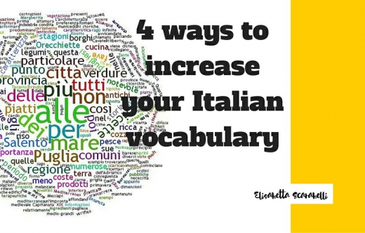 4 ways to increase your Italian vocabulary