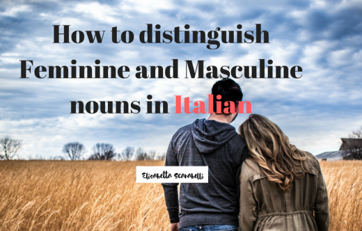 Distinguish Masciline and Feminine nouns Italian