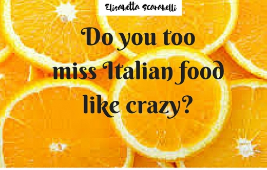 Do you miss Italian food like crazy